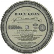 Click here for more info about 'Macy Gray - It Ain't The Money'