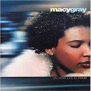 Click here for more info about 'Macy Gray - On How Life Is Tour'