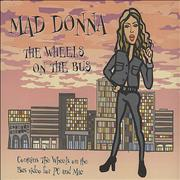 Click here for more info about 'Mad Donna - The Wheels On The Bus'