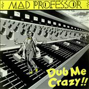Click here for more info about 'Mad Professor - Dub Me Crazy!!'