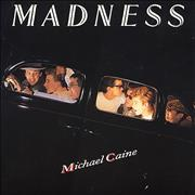 Click here for more info about 'Madness - Michael Caine'