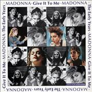 Click here for more info about 'Madonna - Give It To Me - The Early Years'