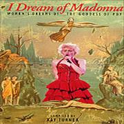 Click here for more info about 'Madonna - I Dream Of Madonna'