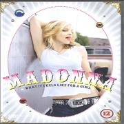 Click here for more info about 'Madonna - What It Feels Like For A Girl'