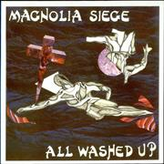Click here for more info about 'Magnolia Siege - All Washed Up'