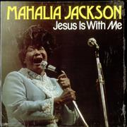 Click here for more info about 'Mahalia Jackson - Jesus Is With Me'