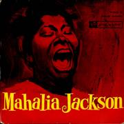 Click here for more info about 'Mahalia Jackson - Mahalia Jackson Vol. 1'