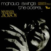 Click here for more info about 'Mahalia Jackson - Mahalia Swings The Gospel - Inedits Vol. 3'