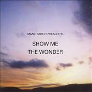 Click here for more info about 'Manic Street Preachers - Show Me The Wonder'