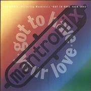 Click here for more info about 'Mantronix - Got To Have Your Love'