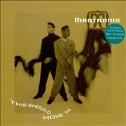Click here for more info about 'Mantronix - This Should Move Ya'