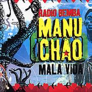 Click here for more info about 'Manu Chao - Mala Vida'