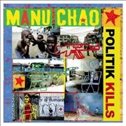 Click here for more info about 'Manu Chao - Politik Kills EP'