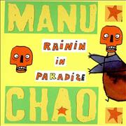 Click here for more info about 'Manu Chao - Rainin' In Paradise'