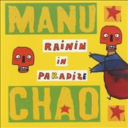 Click here for more info about 'Manu Chao - Rainin In Paradize'