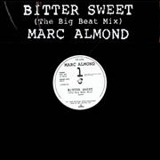 Click here for more info about 'Marc Almond - Bittersweet - The Big Beat Mix'