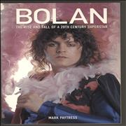Click here for more info about 'Marc Bolan - Bolan-The Rise And Fall Of A 20th Century Superstar'