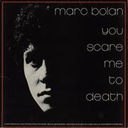 Click here for more info about 'Marc Bolan - You Scare Me To Death + Flexi & Merchandise insert'