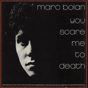 Click here for more info about 'Marc Bolan - You Scare Me To Death + Merchandise insert'