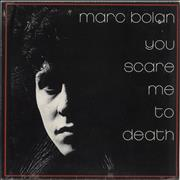 Click here for more info about 'Marc Bolan - You Scare Me To Death - Gatefold Sleeve - Sealed'