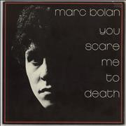 Click here for more info about 'Marc Bolan - You Scare Me To Death'