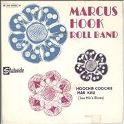 Click here for more info about 'Marcus Hook Roll Band - Hoochie Coochie Har Kau (Lee Ho's Blues)'