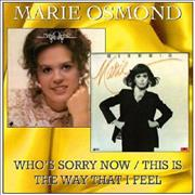 Click here for more info about 'Marie Osmond - Whos Sorry Now / This Is The Way That I Feel'