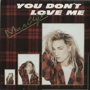 Click here for more info about 'Marilyn - You Don't Love Me - Injection'