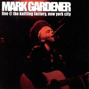 Click here for more info about 'Mark Gardener - Live @ The Knitting Factory, New York City'