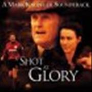 Click here for more info about 'Mark Knopfler - A Shot At Glory'