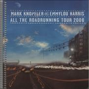 Click here for more info about 'Mark Knopfler - All The Roadrunning Tour 2006'