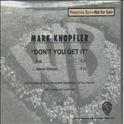 Click here for more info about 'Mark Knopfler - Don't You Get It'