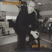 Click here for more info about 'Mark Knopfler - What It Is'