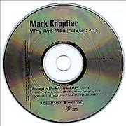 Click here for more info about 'Mark Knopfler - Why Aye Man'