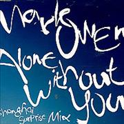 Click here for more info about 'Mark Owen - Alone Without You - 2-track'