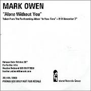 Click here for more info about 'Mark Owen - Alone Without You'