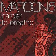 Click here for more info about 'Maroon 5 - Harder To Breathe'