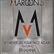 Click here for more info about 'Maroon 5 - If I Never See Your Face Again'
