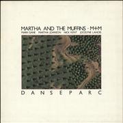 Click here for more info about 'Martha & The Muffins - Danseparc'
