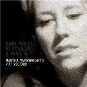 Click here for more info about 'Martha Wainwright - Sans Fusils, Ni Souliers, A Paris. Martha Wainwright's Piaf'