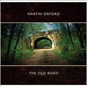 Click here for more info about 'Martin Orford - The Old Road'