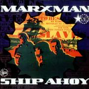 Click here for more info about 'Marxman - Ship Ahoy'