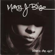 Click here for more info about 'Mary J Blige - What's The 411?'