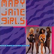 Click here for more info about 'Mary Jane Girls - Wild And Crazy Love'