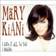 Click here for more info about 'Mary Kiani - I Give It All To You'
