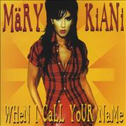 Click here for more info about 'Mary Kiani - When I Call Your Name'