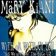 Click here for more info about 'Mary Kiani - With Or Without You'