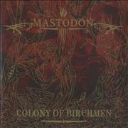 Click here for more info about 'Mastodon - Colony Of Birchmen'