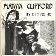 Click here for more info about 'Mataya Clifford - It's Getting Hot'