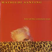 Click here for more info about 'Mathilde Santing - Love Of The Common Man'